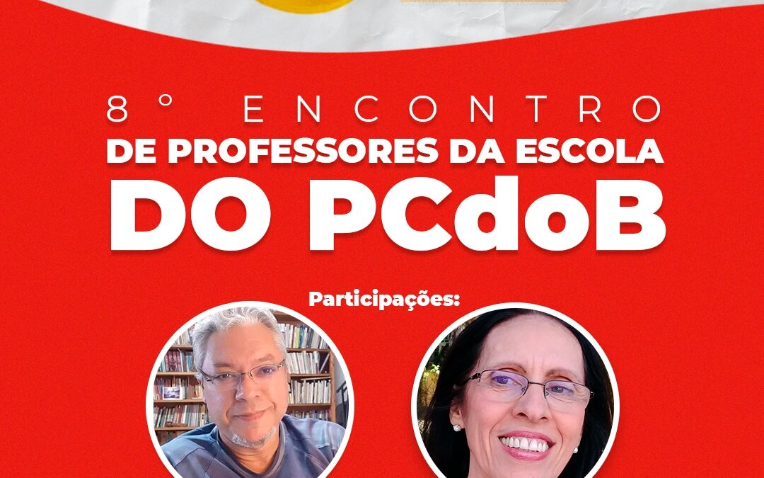 8º Encontro de Professores da Seção Estadual da Escola João Amazonas