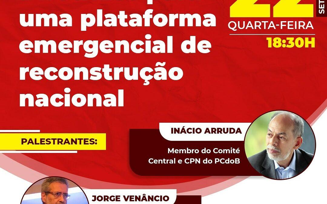 Debate: Diretrizes para uma plataforma emergencial de reconstrução nacional